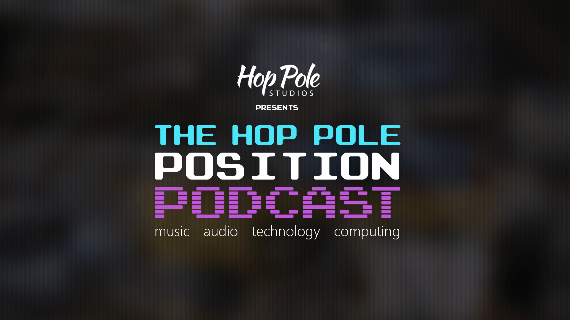 The Hop Pole Position #019 – Youtube Just Got Quiet…..?