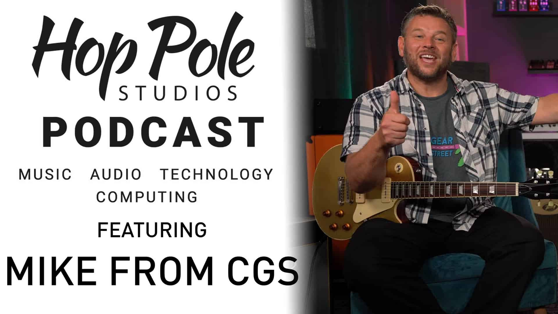 Guitar Rig 6! Finally!! | The Hop Pole Podcast #068 Feat Mike from CGS