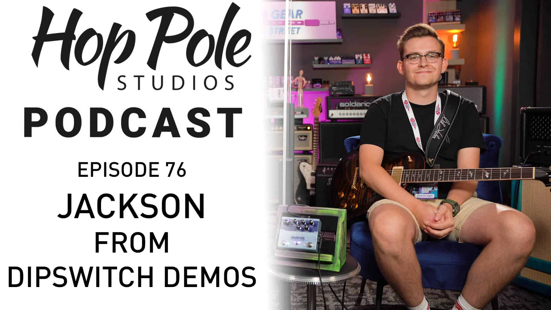 Amplitube 5 announced! Feat. Dipswitch Demos  | The Hop Pole Podcast #076
