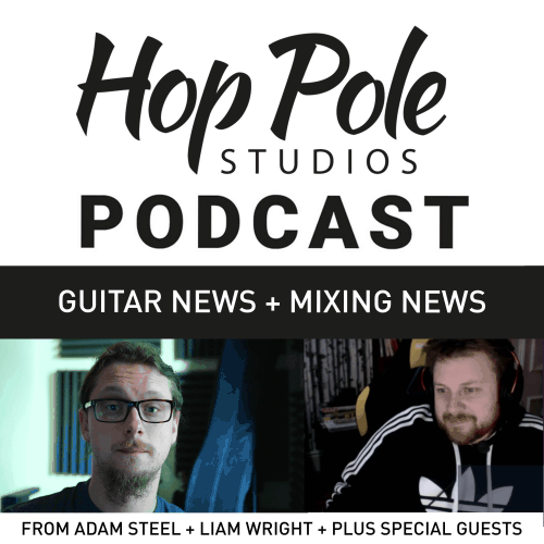 Mesa Badlander, Logic Pro on Apple M1,  more!  | The Hop Pole Podcast #079